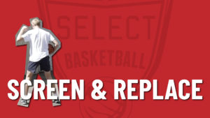 Screen and Replace Basketball Drill